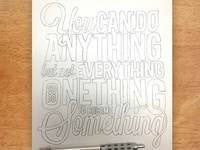 Do Anything, Not Everything Poster