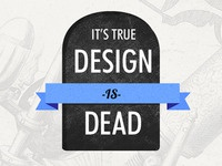 Design -is- Dead