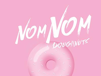 Nom Nom Poster Design graphic donuts doughnuts design poster