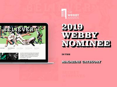 Webby Nomination for The Believer Magazine illustration editorial design web responsive branding type website ux ui design typography editorial magazine award 2019 webby