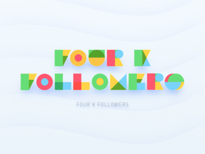 🎉4000 Followers typography character word design font type followers 4000