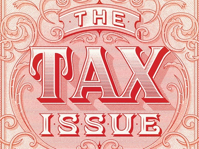 The Tax Issue lettering typography engraving money