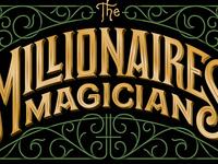 Millionaires' Magician