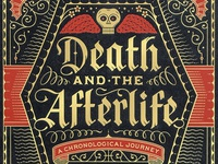 Death & The Afterlife