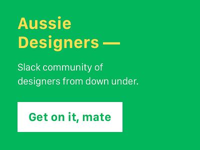 Aussie Designers community designers aussie slack
