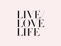 LIVE/LOVE LIFE