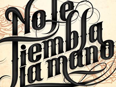 No le tiembla old spice mexico campaign advertising poster lettering type typography sonora hermosillo