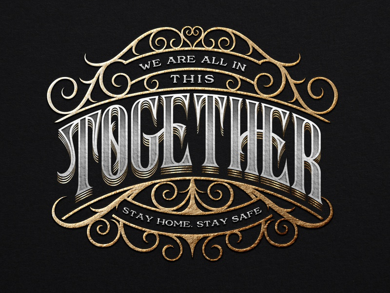 Together 2020 logo logotype quarantine stay safe stay home handlettering lettering coronavirus pandemic together