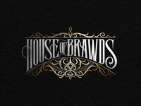 House of Brawds