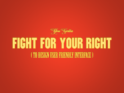 Fight for Your Right typography lettering lhf utility