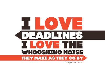 I love deadlines... quote typography code pro douglas adams