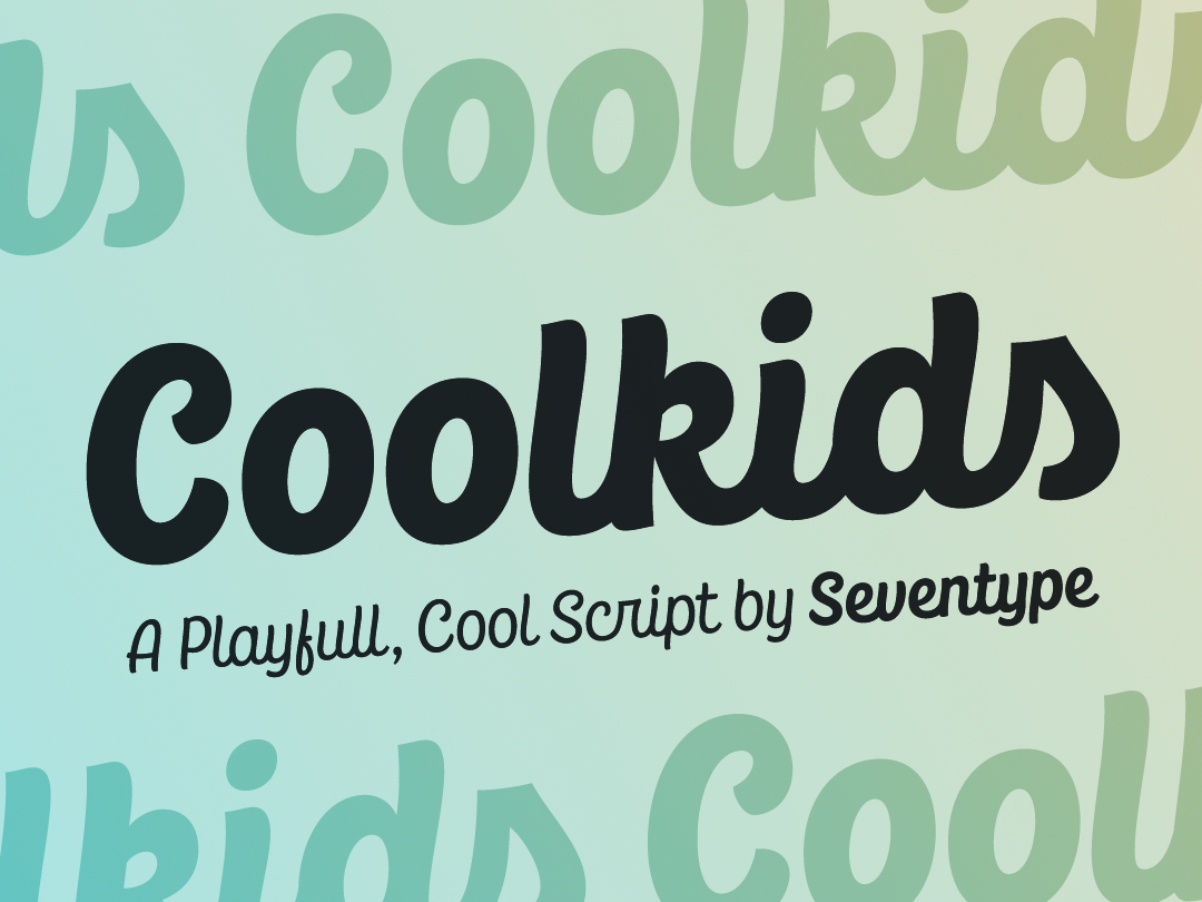 Coolkids by SevenType on Dribbble