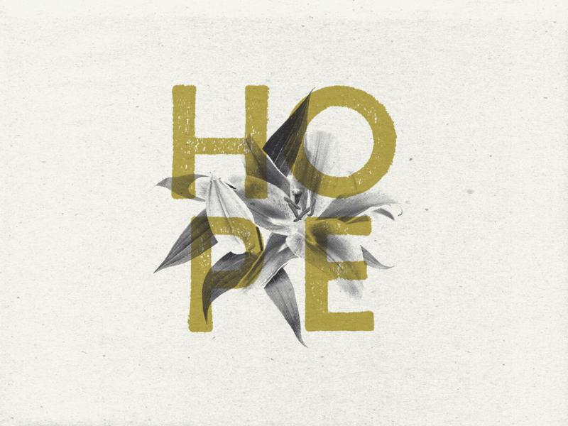 Hope letterpress flower illustration grit grain texture paper typography stamp screenprint halftone flower hope