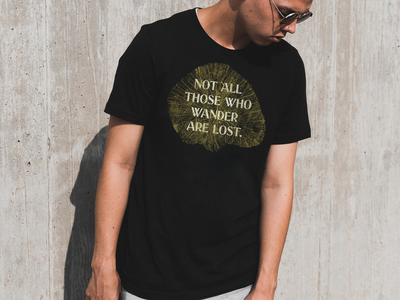 The Wanderer typography clothing print lotr tolkien texture pattern stump nature tree inspiration quote tshirt apparel