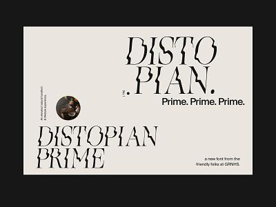 New Font -- Distopian Prime ui font design typography greenhouse font