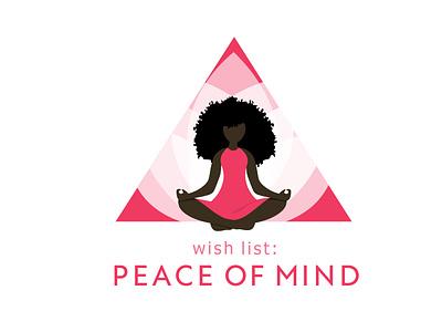 Wish List: Peace of Mind typogaphy peace mindfulness yoga afro blackart vector illustration design
