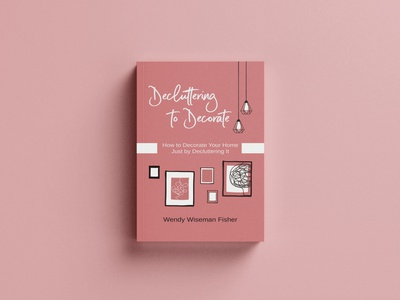 Decluttering as yourself book graphic design logo branding ui illustration ebook cover books design book cover design book cover kindlecover