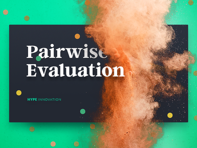 Pairwise Evaluation innovation management innovation collaboration enterprise ux enterprise software review evaluation