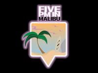 5PM IN MALIBU