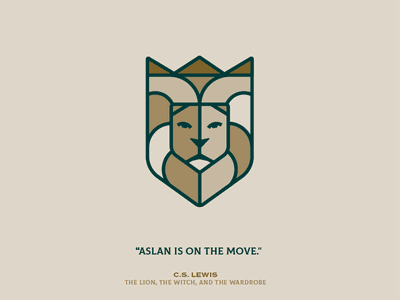 Aslan is on the move king lion illustration quote design quote art quote c.s. lewis