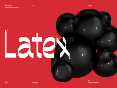 Graphica Display typography type latex c4d font design typeface