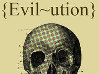 {Evil-ution}