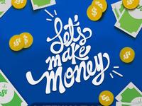 Let´s make money money app banner ads banner ilustrator design typography lettering calligraphy