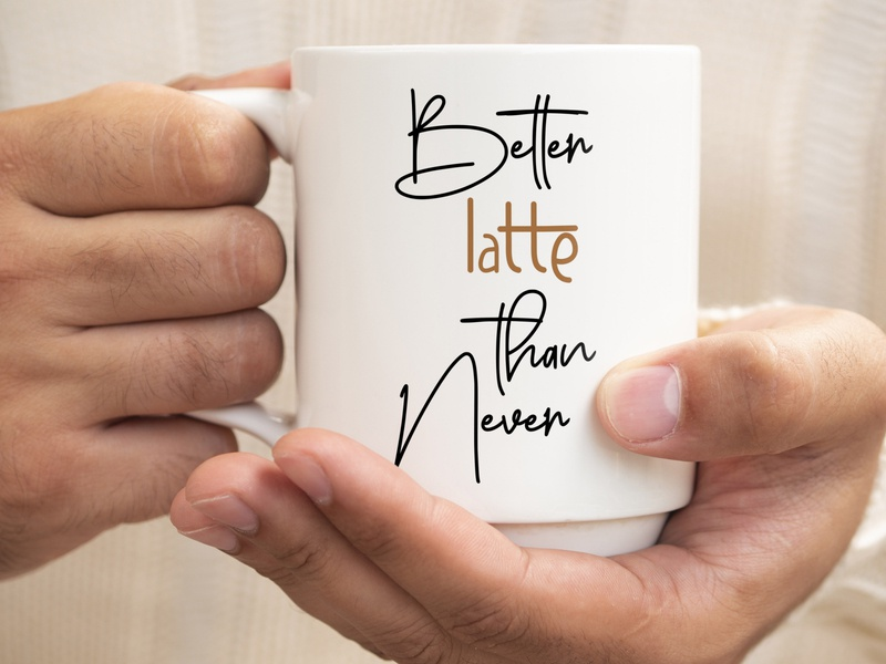 Better Lette than Nothing logotype fashion illustation vector layout landing page merch trendy apparel coffee mug calligraphy font calligraphy typography coffee coffee lover latte