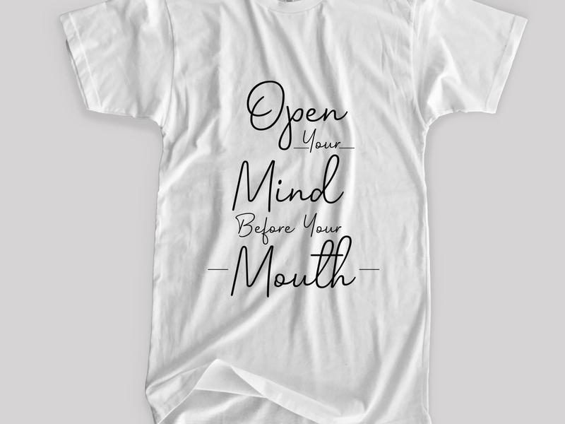 open mind before mouth branding apparel design fashion logotype illustration trending tshirtdesign typographic tshirt typography vector merchandise merch teeshirt tshirt design tee tshirt