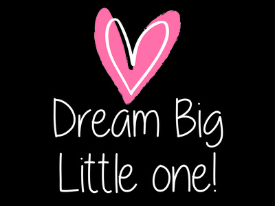 Dream Big trendy apparel design fashion boho style heart typography illustration motivational dream big