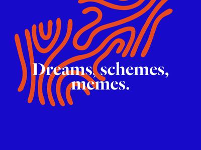 Dreams, schemes, memes
