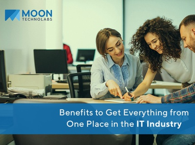 Benefits to Get Everything from One Place in the IT Industry
