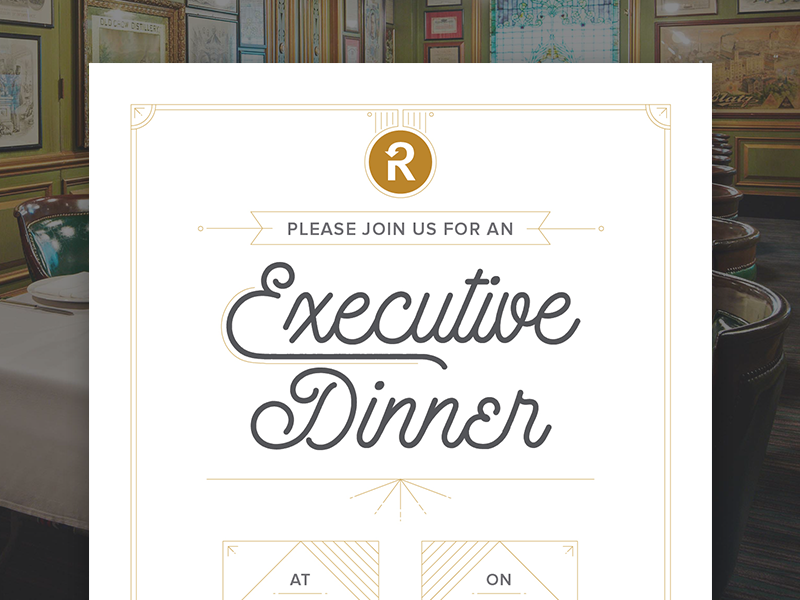 executive dinner invitation email by bekka reese dribbble dribbble