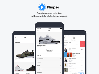 Plinper - Increase Sales With Your Own Shopping App fashion branding apps ios mcommerce shoes products ecommerce store
