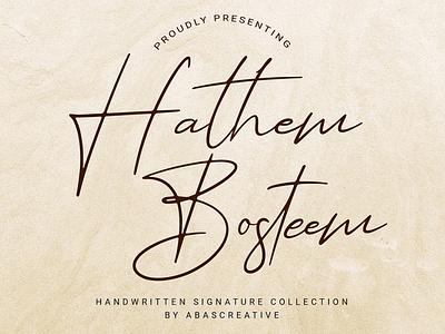 Hathem Bosteem | Handwritten Signature Font freefont signature font signature type calligraphy casual stylish typeface script font typography handwritten handwriting hand lettering design branding fonts font
