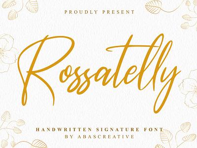 Rossatelly Handwritten Signature Font signature branding design typography stylish typeface handwriting handwritten hand lettering fonts font