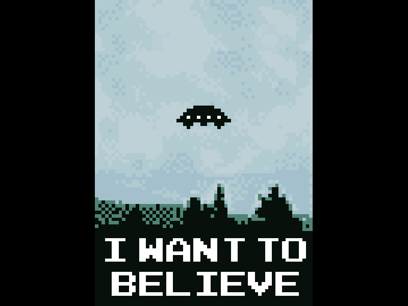 I Want To Believe in 8 bit ufo 8bit xfiles