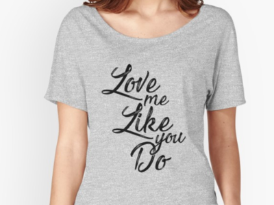Love me Like you Do / Woman relaxed fit