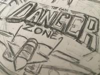 Danger Zone Sketch