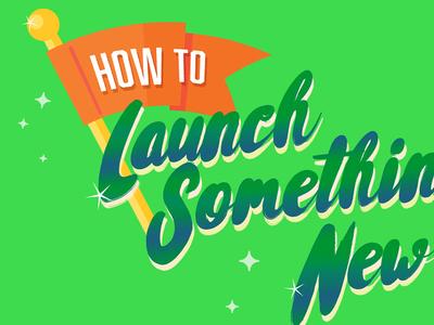 Launch- Article Art