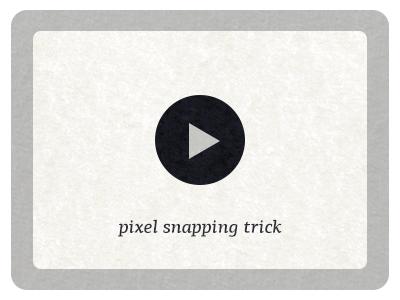 Pixel snap