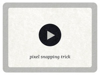 Pixel Snapping trick