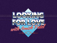 """Looking For Love"" Podcast Logo"