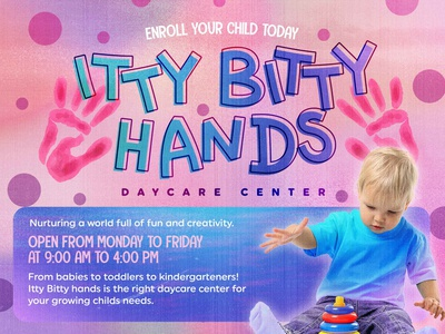Itty Bitty hands Daycare Center design canva ad poster banner kids children daycare