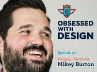 Mikey Burton - Episode 16