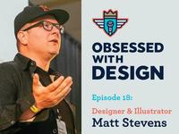 Matt Stevens on Obsessed With Design