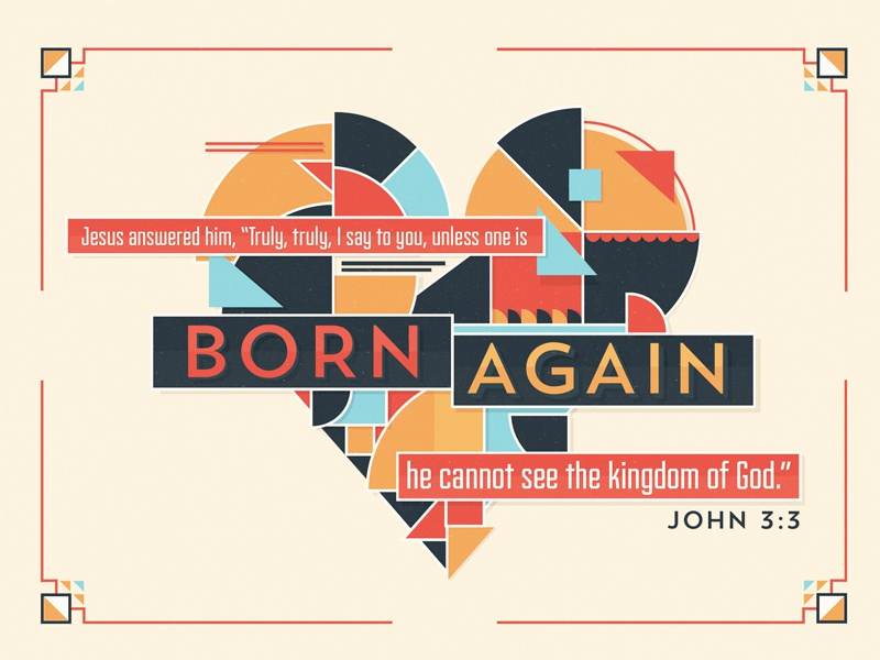 Born Again verse bible illustration color heart shapes typography shadow