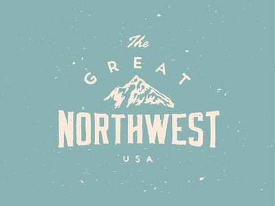 The Great type typography mountain pnw northwest badge nature forest washington hand drawn josh warren