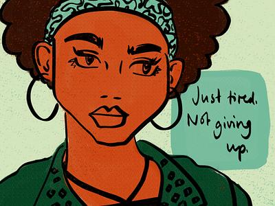 not giving up lgbtqia women empowerment women equal rights women in illustration digital illustration design illustration equalrights endracism