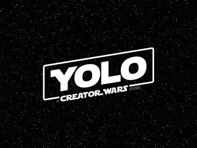 YOLO - A Creator Wars Story solo starwars space stardust parody logo yolo